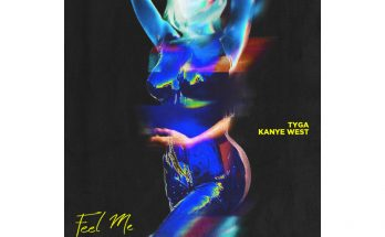 Tyga Releases Song With Kanye West - 'FEEL ME' Listen Here
